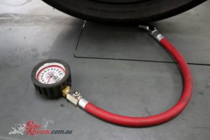 Check tyre pressures with a high quality gauge